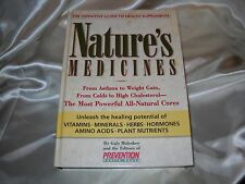 Nature's Medicines : From Asthma to Weight Gain, from Colds to Heart...