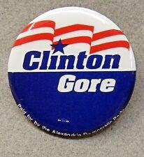 "1992 CLINTON GORE Alexandria Democratic Party 1.75"" pinback button +"
