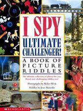 I Spy: Ultimate Challenger! : A Book of Picture Riddles by Jean Marzollo (2003,