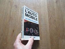 GILLES GUERITHAULT guide pratique de l automobile arthaud 1964 photos