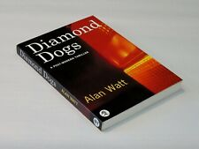 DIAMOND DOGS, Alan Watt. Paperback original. Signed. True first.