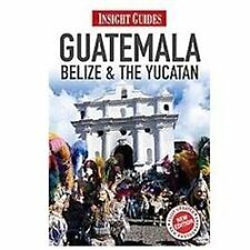 Guatemala, Belize & Yucatan (Insight Guides), Stewart, Iain, New Books