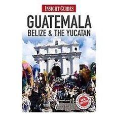 Guatemala, Belize & Yucatan (Insight Guides), Stewart, Iain, New Books