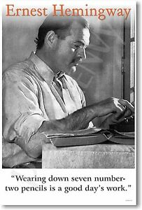 """Ernest Hemingway - """"Wearing Down 7 Number 2 Pencils"""" - NEW Famous Writer POSTER"""