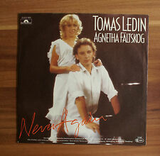 "Single 7"" Vinyl Tomas Ledin - Agentha Fältskog  Never Again just for the fun"