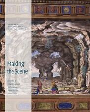Making the Scene: A History of Stage Design and Technology in Europe and the