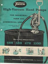 VINTAGE 1959 TOKHEIM HIGH-VACUUM HAND PUMPS CATALOG! INDUSTRIAL/FARM/COMMERCIAL