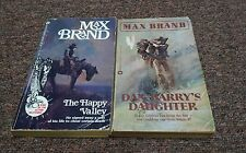 Max Brand  2 vintage western books, Dan Barry's Daughter, The Happy Valley