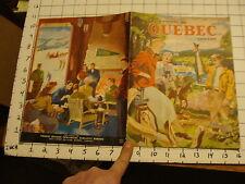 Vintage Travel Paper: LA PROVINE DE QUEBEC CANADA ca early 1950s