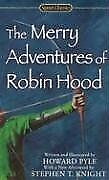 The Merry Adventures of Robin Hood of Great Renown