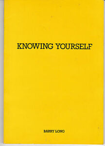 Knowing Yourself: The True in the False by Barry Long AUST SELLER FAST POSTAGE!!