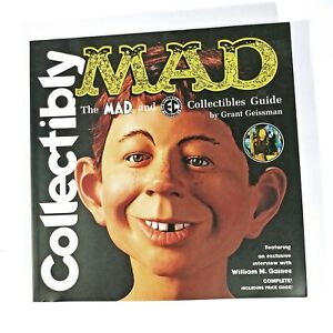 Collectibly MAD the MAD and EC Collectibles Guide by Grant Geissman Softcover LN