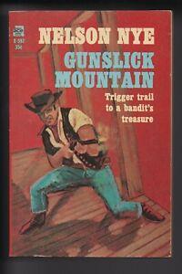 ACE D-592 ~ GUNSLICK MOUNTAIN ~ NELSON NYE ~ FINE~ UNREAD