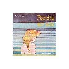 PEINDRE SUR SOIE par Daniel LAVENANT Illustré Dessin Schéma Ed. DESSAIN et TOLDR