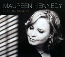 Kennedy, Maureen-Out Of The Shadows CD NEW