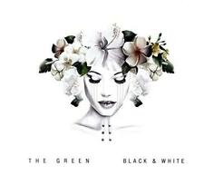 The Green - Black And White (NEW CD)