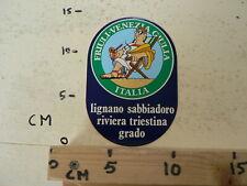 STICKER,DECAL FRIULI VENEZIA GIULIA ITALIA LIGNANO SABBIADORO RIVIERA TRIESTINA