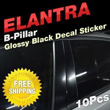 Glossy Black B C Pillar Post Decal Sticker Molding 10P For HYUNDAI 11-16 Elantra