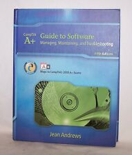 Comp TIA A+ Guide to Software Managing, Maintaining & Troubleshooting J Andrews