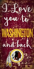 "Washington Redskins I love you to and Back Wood Sign - NEW 6"" x 12"" Wall Decor"