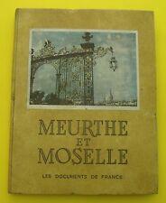 Meurthe et Moselle  ( Régionalisme et histoire ) Documents de France - 1950