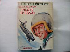 Bibliothèque verte à jaquette  Pilote d'essai      Colonel  Rozanoff