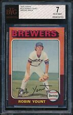 1975 Topps 223 Robin Yount RC Wrong Back BVG 7 Near Mint (Pop 1, no PSA or SGC)