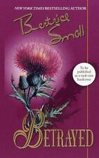Bertrice Small / Betrayed FICTION Hardcover 1997