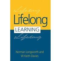 (Good)-Lifelong Learning (Paperback)-Davies, W. Keith-0749419725