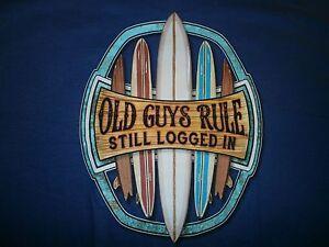 "OLD GUYS RULE"" Still Logged IN"" Surf Tabla de Aleta Longboard Playa S/S Talla L"