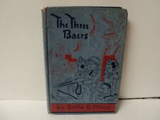 The Three Baers by Bertha B. Moore - 1947 EIGHTH EDITION hard cover