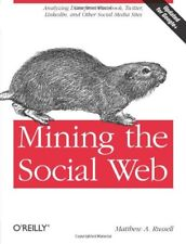 Mining the Social Web: Analyzing Data from Facebook, Twitter, LinkedIn, and O…