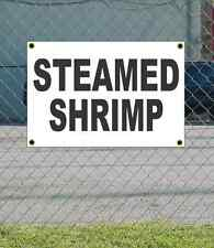 2x3 STEAMED SHRIMP Black & White Banner Sign NEW Discount Size & Price FREE SHIP