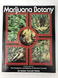 Marijuana Botany By Robert Connel Clarke 1981