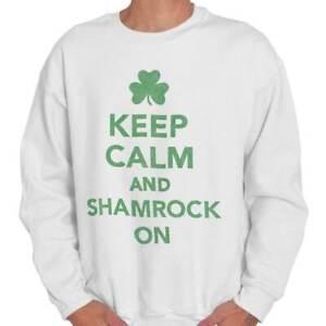 Keep Calm Irish Shamrock Drinking Funny Gift Womens or Mens Crewneck Sweatshirt