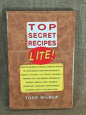 NEW Top Secret Recipes Lite! by Todd Wilbur Paperback
