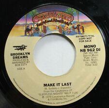 Soul Promo 45 Brooklyn Dreams - Make It Last / Make It Last On Casablanca Record