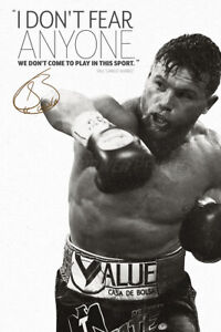 Saul Canelo Alvarez quote - photo poster - pre signed - We don't come to play