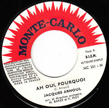 "7"" 45 TOURS JUKEBOX FRANCE JACQUES ARNOUL ""Ah Oui Pourquoi +1"" 1965"
