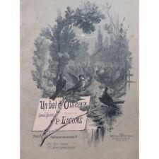 Lacome Paul a D Ball Birds' Singer Piano ca1884 Sheet Music Sheet Music Score