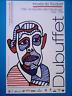 DUBUFFET Jean Affiche originale AUTOPORTRAIT HOURLOUPE Art brut Le Touquet 2005