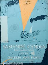 CANOSA YAMANDU AFFICHE 1980 TIRÉE EN LITHOGRAPHIE LITHOGRAPHIC POSTER POLIGRAFA