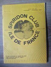 Magazine Spiridon Club Île de France N 10 Janvier Février 1984 - Collector