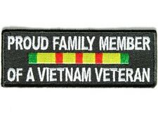 "(F14) PROUD FAMILY MEMBER OF A VIETNAM VETERAN 4"" x 1.5"" iron on patch (3768)"