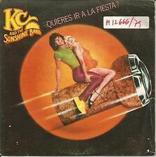 "KC AND THE SUNSHINE BAND-QUIERES IR A LA FIESTA? + VEN A MI ISLA SINGLE VINYL 7"""