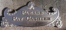 """PLEASE PAY CASHIER""  CASH REGISTER TOP SIGN 400 CLASS"