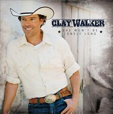 She Won't Be Lonely Long by Clay Walker (CD, Jun-2010, Curb)