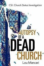 Autopsy of a Dead Church (2006, Hardcover)