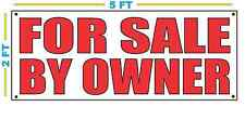 FOR SALE BY OWNER Banner Sign NEW Size Best Quality for The $