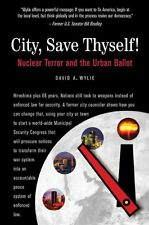 City, Save Thyself!: Nuclear Terror and the Urban